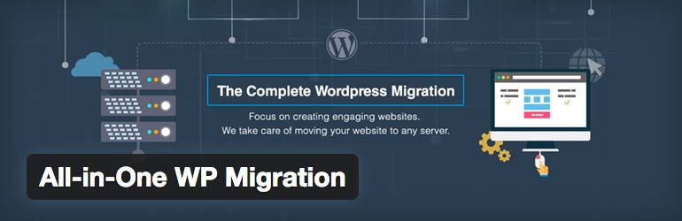 plugins incontournables wordpress 1 extensions utiles 2 all-in-one wp migration