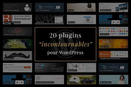 20 plugins WordPress incontournables pour la création de sites internet